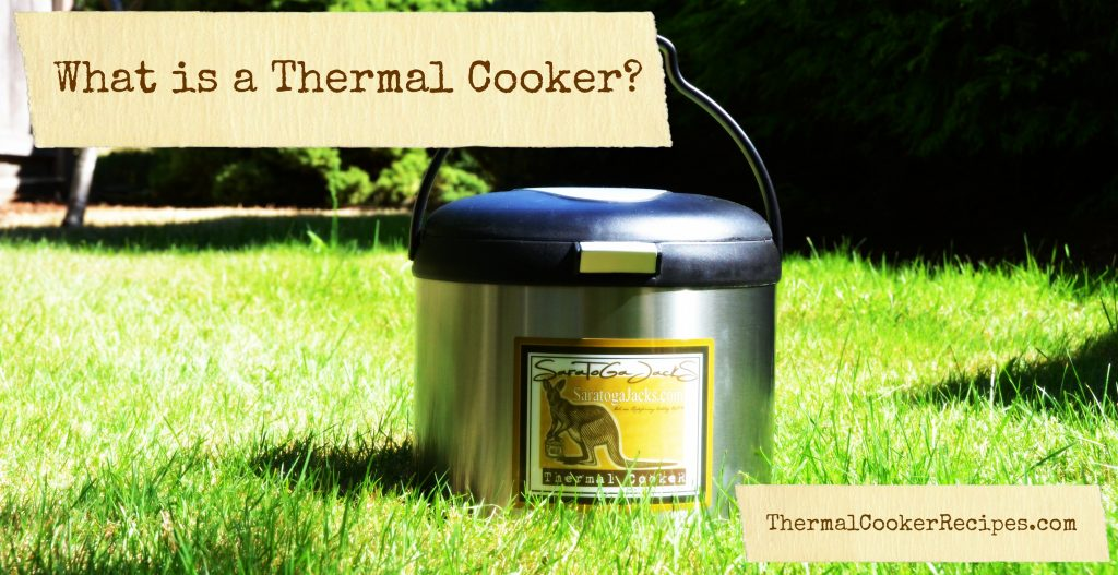 what thermal cooker