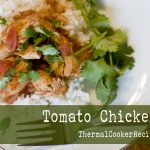 Thermal Cooker Tomato Chicken Curry
