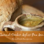 Thermal Cooker Split Pea Soup—Hearty, Healthy Comfort Food in Ten Minutes Prep Time